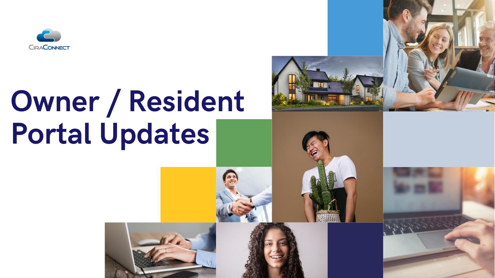 Always Improving | CiraNet Owner / Resident Portal Updates